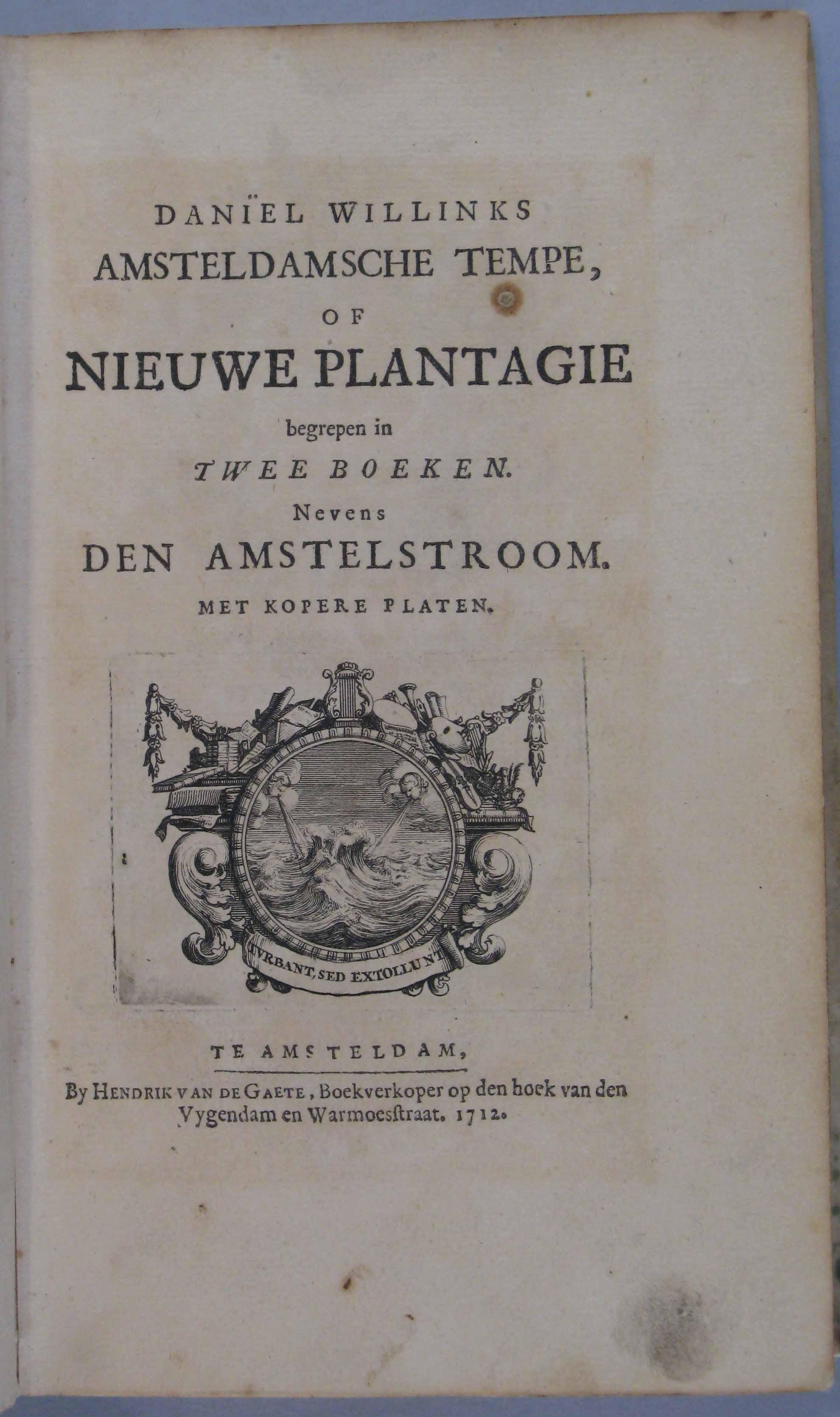 Daniël Willinks Amsteldamsche Tempe of Nieuwe Plantage, begrepen in twee boeken. Nevens den Amstelstroom. Met kopere platen.